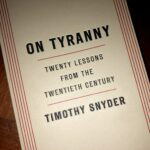 Editor's Pick: On Tyranny by Timothy Snyder