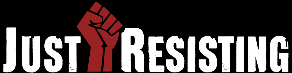 Just Resisting